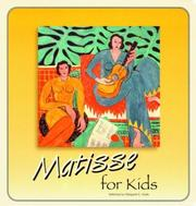 Cover of: Matisse for Kids (Great Art for Kids)
