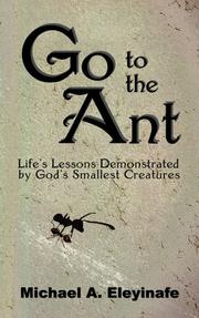 Cover of: Go to the Ant | Michael A. Eleyinafe