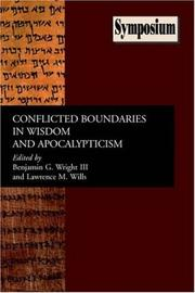 Cover of: Conflicted boundaries in wisdom and apocalypticism |