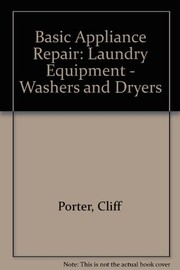 Basic appliance repair by Cliff Porter