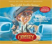Adventures in Odyssey: heroes, secrets, surprises and sensational stories