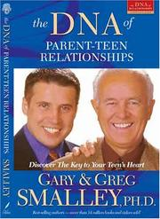 Cover of: The DNA of parent-teen relationships