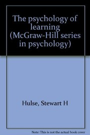 Cover of: The psychology of learning | Stewart H. Hulse