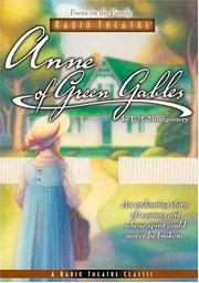 Cover of: Anne of Green Gables (Focus on the Family Radio Theatre)