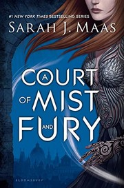 Cover of: A Court of Mist and Fury (A Court of Thorns and Roses)
