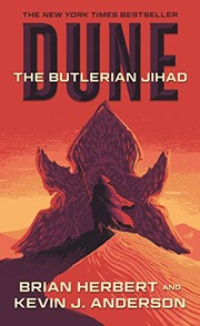 Cover of: Dune: The Butlerian Jihad: Book One of the Legends of Dune Trilogy