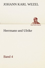 Cover of: Herrmann und Ulrike / Band 4 (TREDITION CLASSICS) (German Edition)
