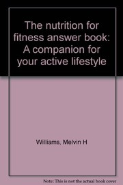 Cover of: The nutrition for fitness answer book