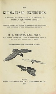 Cover of: The Kilima-Njaro Expedition: A Record of Scientific Exploration in Eastern Equatorial Africa ..