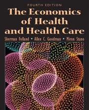 Cover of: The Economics of Health and Health Care, Fourth Edition