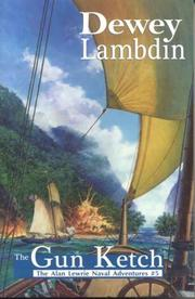 The Gun Ketch (Alan Lewrie Naval Adventures) by Dewey Lambdin
