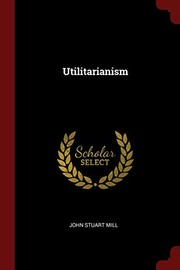 Cover of: Utilitarianism