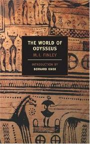 The world of Odysseus by Moses I. Finley