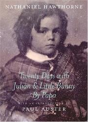 Cover of: Twenty days with Julian & Little Bunny by Papa