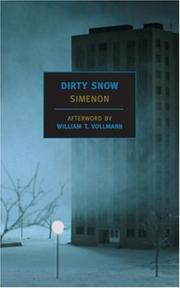 Cover of: Dirty snow | Georges Simenon