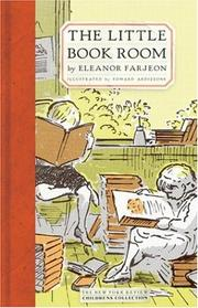 Cover of: The little bookroom: Eleanor Farjeon's short stories for children chosen by herself