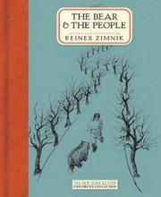 Cover of: The bear and the people | Reiner Zimnik