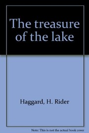 Cover of: The treasure of the lake | H. Rider Haggard
