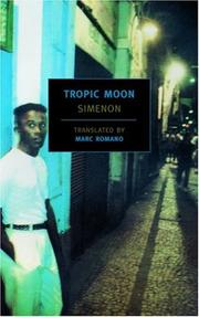 Cover of: Tropic Moon (New York Review Books Classics) | Georges Simenon