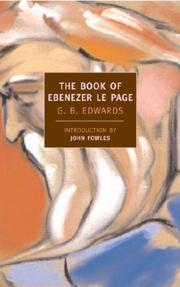 Cover of: The Book of Ebenezer Le Page (New York Review Book Classics) | G.B. Edwards