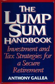 Cover of: The lump sum handbook | Anthony Gallea