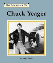 Cover of: The Importance Of Series - Chuck Yeager | Michael Martin