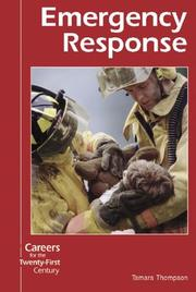 Cover of: Careers for the Twenty-First Century - Emergency Response (Careers for the Twenty-First Century) | Tamara Thompson