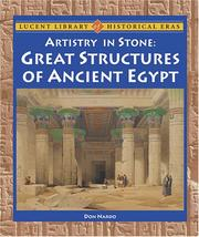 Cover of: Lucent Library of Historical Eras - Artistry in Stone: Great Structures of Ancient Egypt (Lucent Library of Historical Eras)