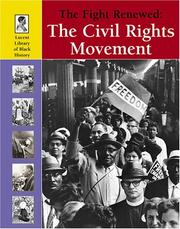 Cover of: Lucent Library of Black History - The Fight Renewed: The Civil Rights Movement (Lucent Library of Black History)
