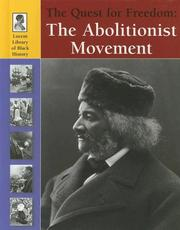 Cover of: Lucent Library of Black History - The Quest for Freedom: The Abolitionist Movement (Lucent Library of Black History)