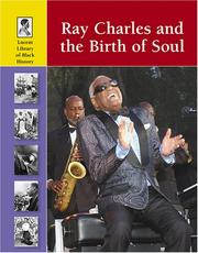 Cover of: Lucent Library of Black History - Ray Charles and the Birth of Soul (Lucent Library of Black History)