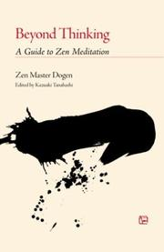 Cover of: Beyond Thinking: A Guide to Zen Meditation