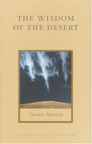 Cover of: The Wisdom of the Desert: Sayings from the Desert Fathers of the Fourth Century (Shambhala Library)