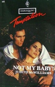 Cover of: Not My Baby! | Mcwilliams