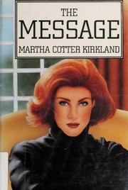Cover of: The Message | Martha Kirkland