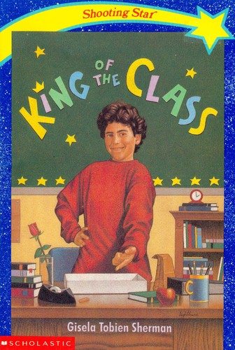 King of the class by Gisela Tobien Sherman