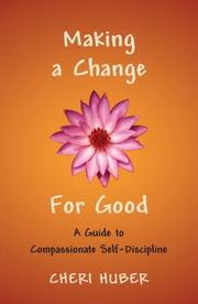 Cover of: Making a Change for Good | Cheri Huber