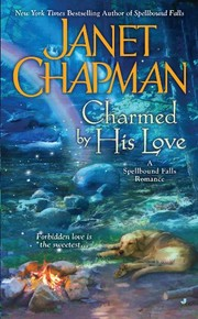Cover of: Charmed By His Love (A Spellbound Falls Romance Book 2)