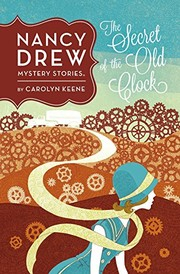 Cover of: The Secret of the Old Clock #1 (Nancy Drew)