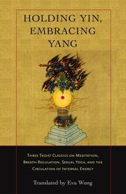 Cover of: Holding Yin, Embracing Yang