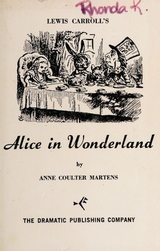Lewis Carroll's Alice in Wonderland by Anne Coulter Martens