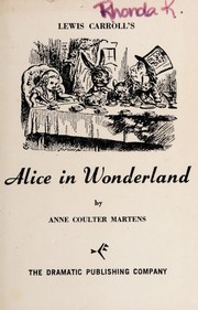 Cover of: Lewis Carroll's Alice in Wonderland | Anne Coulter Martens
