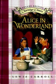 Cover of: Alice in Wonderland | Lewis Carroll
