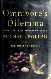 Cover of: The Omnivore's Dilemma by Michael Pollan
