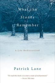 Cover of: What the Stones Remember | Patrick Lane