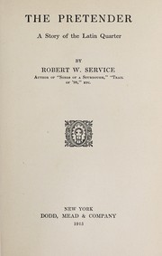 Cover of: The pretender | Robert W. Service