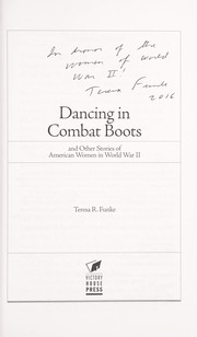 Cover of: Dancing in combat boots | Teresa R. Funke