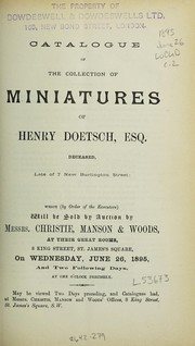 Cover of: Catalogue of the collection of miniatures of Henry Doetsch, Esq. ... | Christie, Manson & Woods