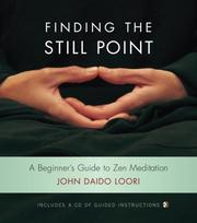 Cover of: Finding the Still Point (Book and CD): A Beginner's Guide to Zen Meditation (Dharma Communications)