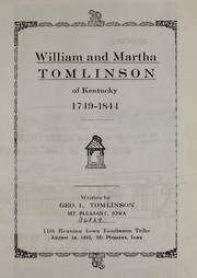 Cover of: William and Martha Tomlinson of Kentucky, 1749-1844 | George L. Tomlinson